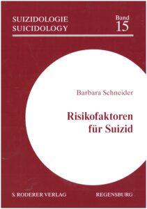 Barbara Schneider_Risikofaktoren für Suizid