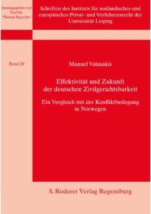 Effektivität und Zukunft der deutschen Zivilgerichtsbarkeit